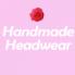 Handmade Headwear